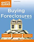 The Complete Idiot's Guide to Buying Foreclosures, 2nd Edition (Complete Idiot's Guides (Lifestyle Paperback))