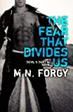 The Fear That Divides Us (The Devil's Dust) (Volume 3)