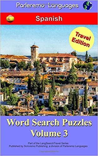 Descargas gratuitas de libros de kindle para ipad Parleremo Languages Word Search Puzzles Travel Edition Spanish - Volume 3 PDF