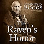 The Raven's Honor | Johnny D. Boggs