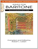 Arias for Baritone: G. Schirmer Opera Anthology Accompaniment Cds