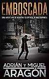 Emboscada: Una aventura de acción y suspense (Max Cornell thrillers de acción nº 1) (Spanish Edition)