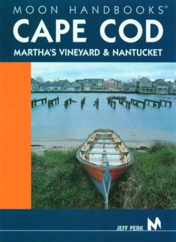 Download Moon Handbooks Cape Cod: Martha's Vineyard and Nantucket ebook