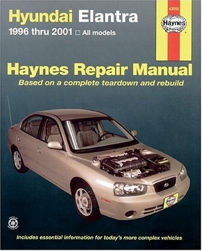 Read Online Haynes Hyundai Elantra 1996 thru 2001 (Haynes Manuals) PDF