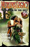 Daughter of the Mist, Quinn Taylor Evans, 1575664062
