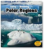 Living and Nonliving in the Polar Regions (Is It Living or Nonliving?)