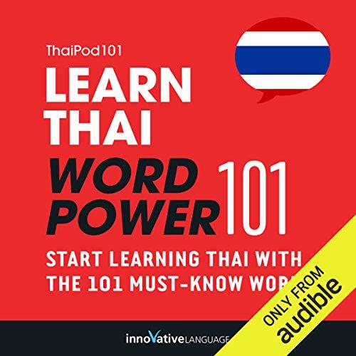 Learn Thai - Word Power 101: Absolute Beginner Thai #1 (Thai Language)