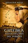 Ginebra, reina del País del Verano par Rosalind Miles