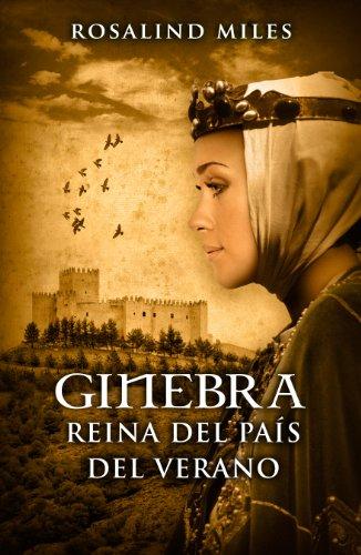 Descargar Libro Ginebra, Reina Del País Del Verano Rosalind Miles