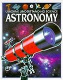 Astronomy, Stuart Atkinson, 0746013612