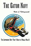 The Gator Navy, Victor L. Killingsworth, 0533147859