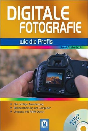 Professionell Fotografieren digitale fotografie wie die profis professionell digital