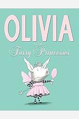 Olivia and the Fairy Princesses Hardcover