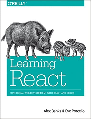 Learning React: Functional Web Development with React and Redux book cover
