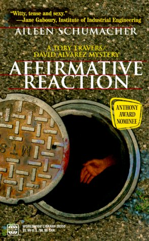 Affirmative Reaction (A Tory Travers/David Alvarez Mystery)