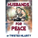 Husbands for Peace 2