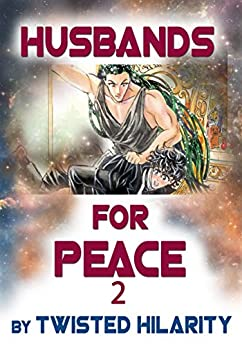 Husbands for Peace 2 by [Hilarity, Twisted, Hilarity, Twisted]