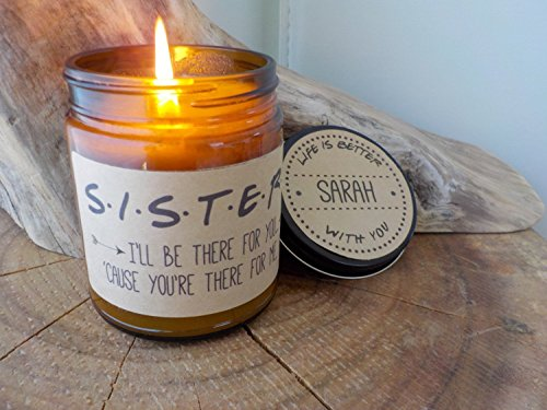 Sister Gift Friends TV Show Soy Candle Gift for Sister Scented Candle Birthday Gift Holiday Gift Christmas Gift Ill Be There For You