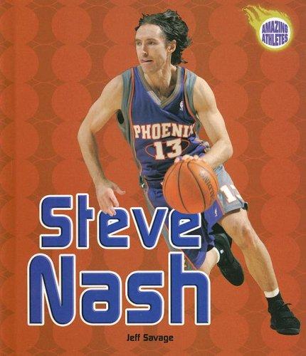 Steve Nash (Amazing Athletes)