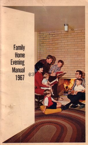 Deluxe Manual H/d (Family Home Evening Manual 1967)