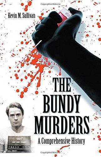 Ebook The Bundy Murders: A Comprehensive History K.I.N.D.L.E