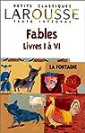 Fables Livres 1 à 6 par La Fontaine