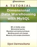 Dimensional Data Warehousing with MySQL, Djoni Darmawikarta, 0975212826