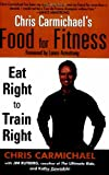 Chris Carmichael's Food for Fitness, Chris Carmichael and Jim Rutberg, 0425202550