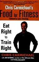 Chris Carmichael's Food for Fitness Front Cover