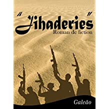 JIHADERIES (French Edition)