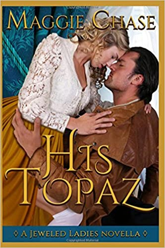 His Topaz: A Historical Western Romance (The Jeweled Ladies)