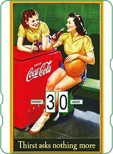'Calendario Perpetuo Coca-Cola: pubblicità Vintage Thirst Asks Nothing More