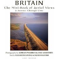 Britain: The Mini-book of Aerial Views - A