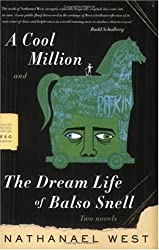 A Cool Million and The Dream Life of Balso Snell: Two Novels (FSG Classics)