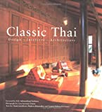 img - for Classic Thai: Design Interiors Architecture book / textbook / text book