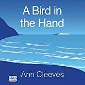 A Bird in the Hand | Ann Cleeves