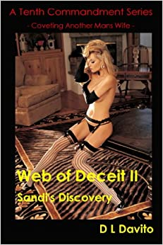 Web of Deceit II - Sandi's Discovery (Tenth Commandment Series Book 2)