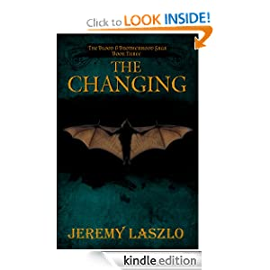 The Changing (The Blood and Brotherhood Saga Book 3)