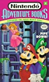 img - for Pipe Down! (Nintendo Adventure Books, Featuring the Super Mario Bros. No. 5) book / textbook / text book