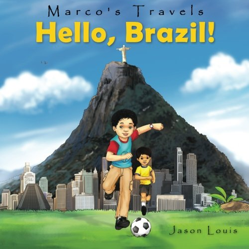 Marco's Travels: Hello, Brazil (Volume 1) pdf