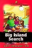Big Island Search, Mary C. Reid, 155661716X