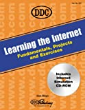Learning the Internet : Fundamentals, Projects, and Exercises, Mayo, Don and Skintik, Catherine H., 156243926X