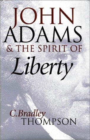 John Adams and the Spirit of Liberty