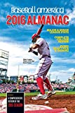 Baseball America 2016 Almanac: Comprehensive Review of the 2015 Season