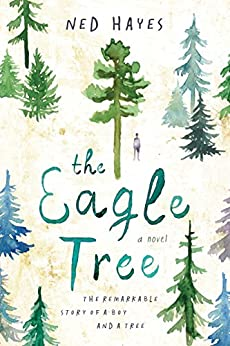 The Eagle Tree by [Hayes, Ned]