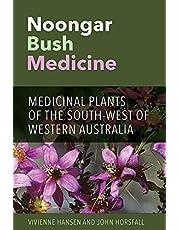 Noongar Bush Medicine: Medicinal Plants of the South-west of Western Australia