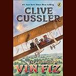 Adventures of Vin Fiz | Clive Cussler