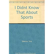 I Didnt Know That About Sports