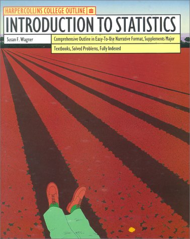 HarperCollins College Outline Introduction to Statistics (HARPERCOLLINS COLLEGE OUTLINE SERIES)