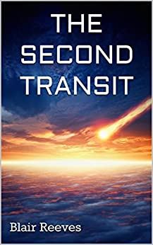 The Second Transit by [Reeves, Blair]